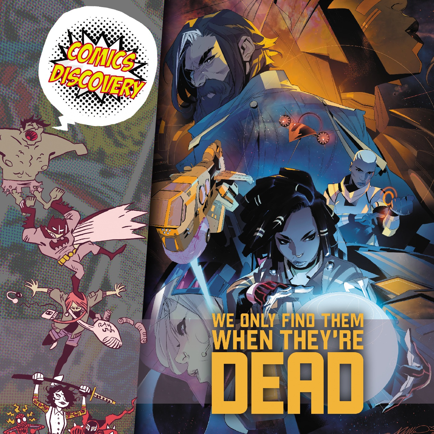 ComicsDiscovery S05E42 : We only find them when 're dead