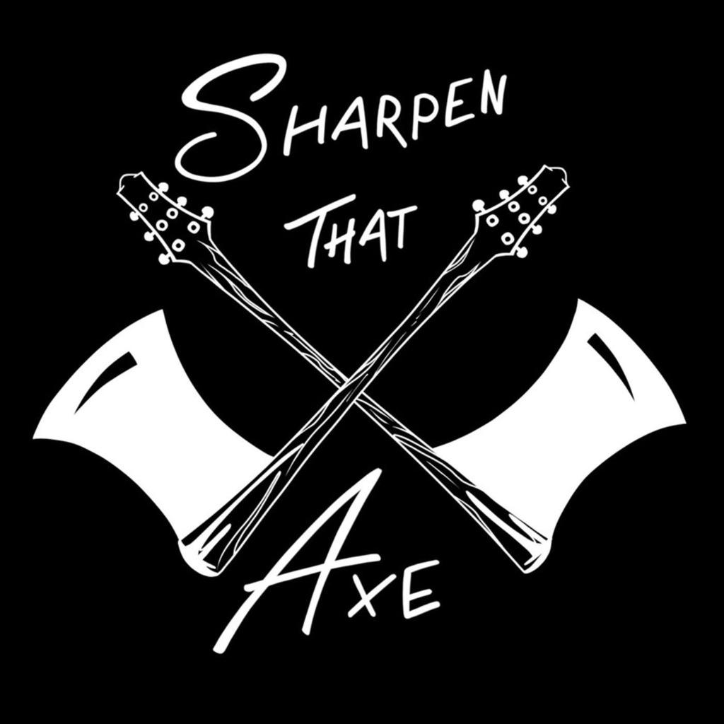 Sharpen That Axe