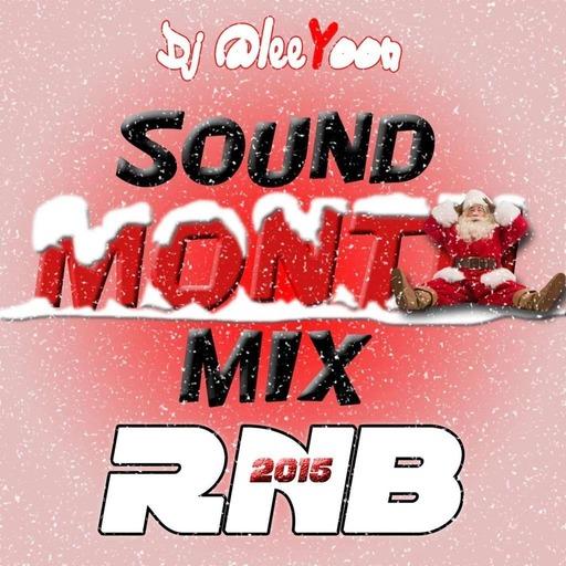 SOUND MONTH MIX BEST OF RNB 2015