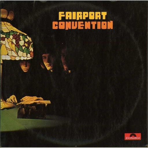 Come To The Sunshine 171 - Fairport Convention