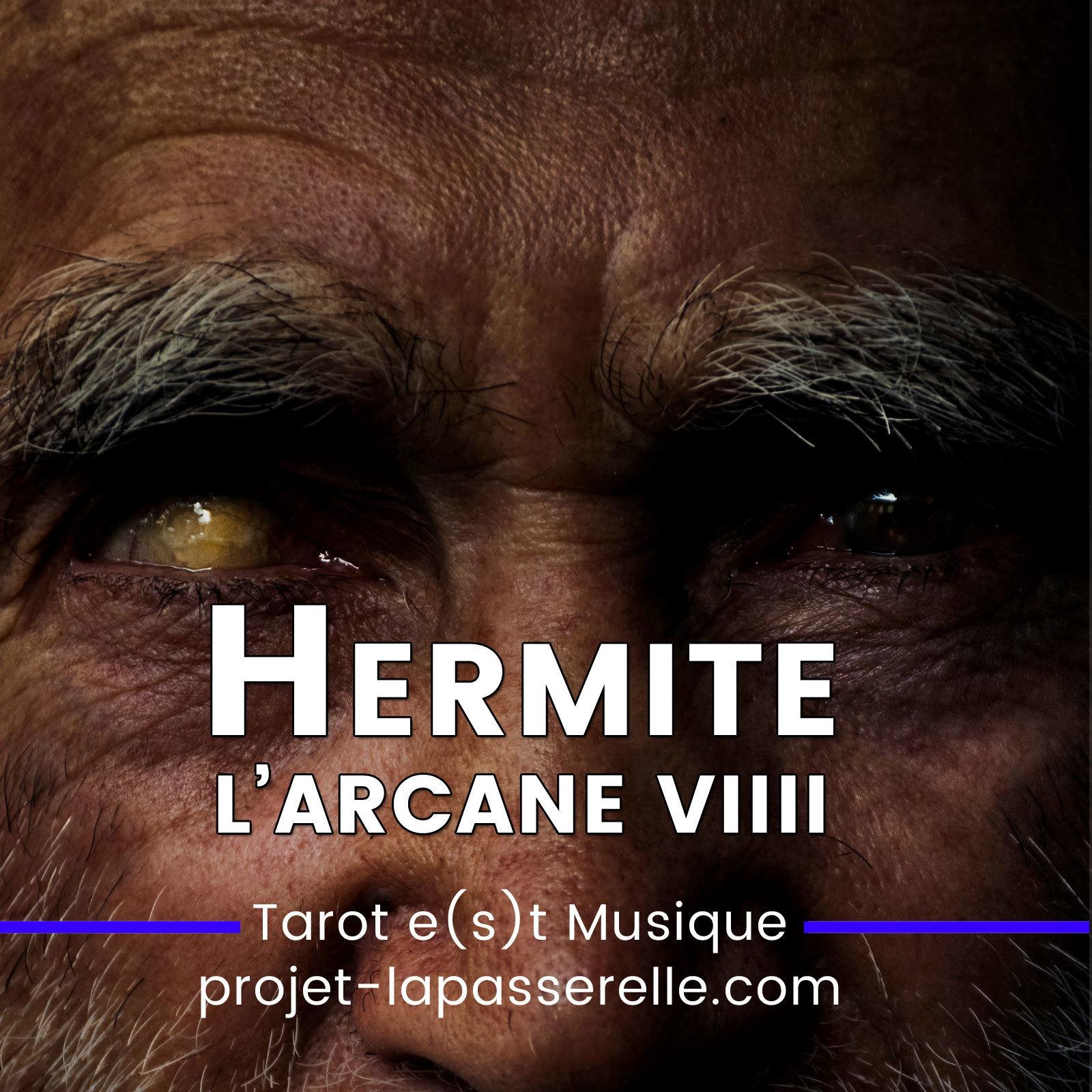 L'Hermite dans le tarot de Marseille, les 2 visages du pèlerin