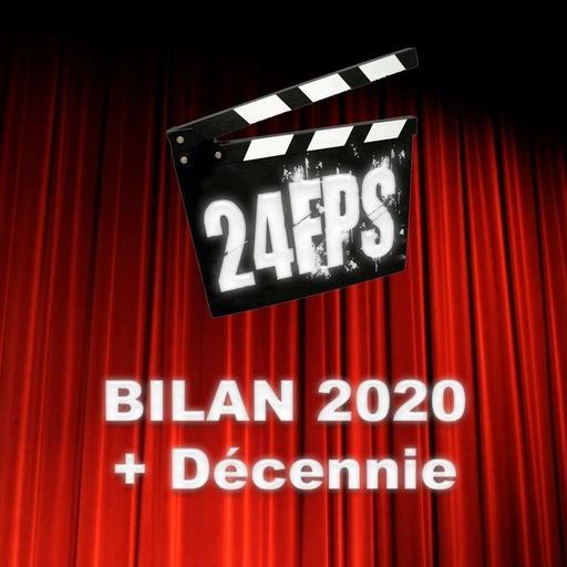 24FPS Bilan 2020 + Décennie