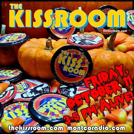 THE KISS ROOM! – OCT 2019 EDITION!