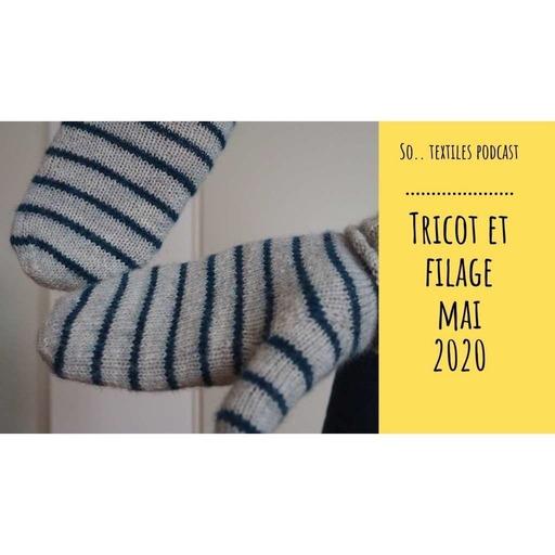 Episode 3 : Tricot et Filage - mai 2020