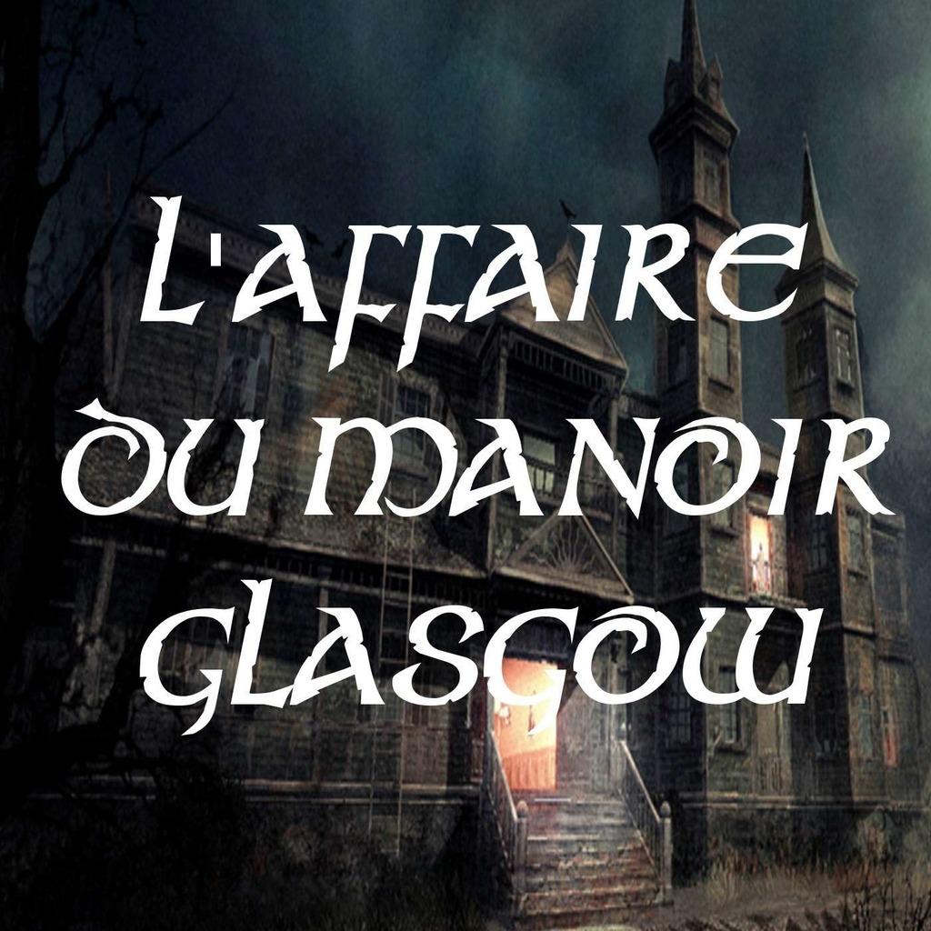 L'Affaire du manoir Glasgow