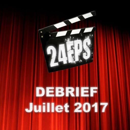 24FPSDebriefJuillet2017.mp3