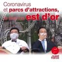 13 juillet 2020 - Coronavirus et parcs d'attractions, le silence est d'or - Sur le pouce