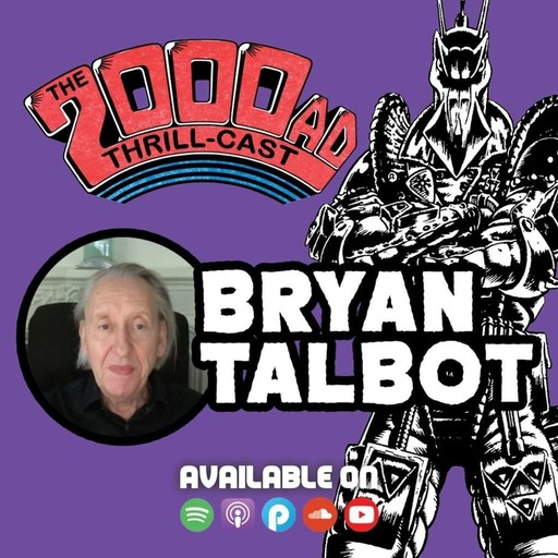 The 2000 AD Thrill-Cast Lockdown Tapes: Bryan Talbot