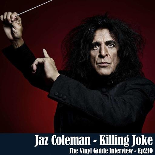 Ep210: Jaz Coleman of Killing Joke