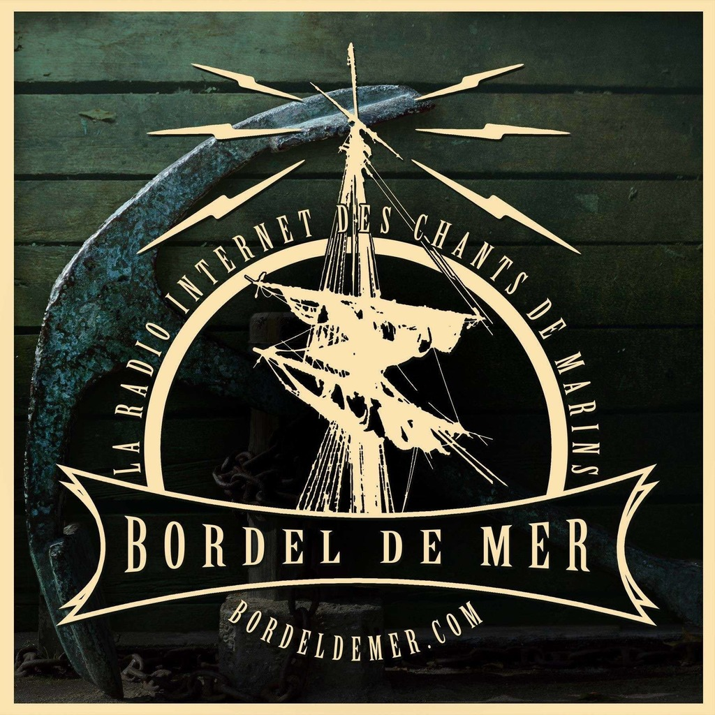 Bordel de Mer - la radio Internet des chants de marins