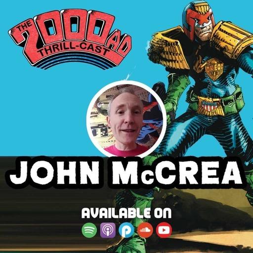 The 2000 AD Thrill-Cast Lockdown Tapes - John McCrea