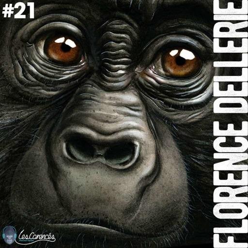 Les Carencés #21 – Florence Dellerie