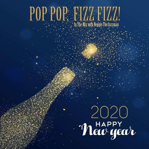 Pop Pop, Fixx Fizz (New Year 2020)