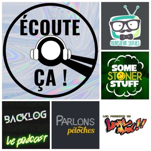 Ep 37 : Zikdepod 9 (Backlog, Some Stoner Stuff, Monsieur Séries, Level Max, Parlons Péloches)