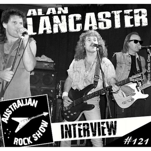 Episode 121 - Alan Lancaster Interview