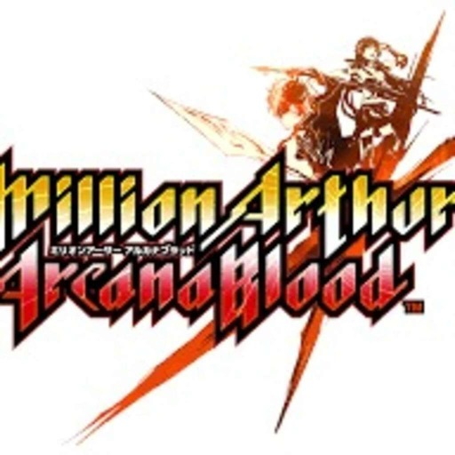 First Attack #12 : Million Arthur - Arcana Blood