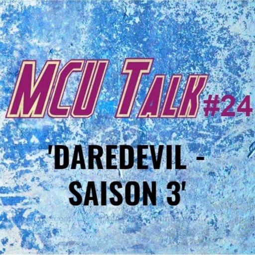 MCU Talk #24 'Daredevil Saison 3'