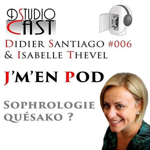 Sophrologie_quesako_avec_Isabelle_Thevel_&_Didier_Santiago_18_09_2019.mp3