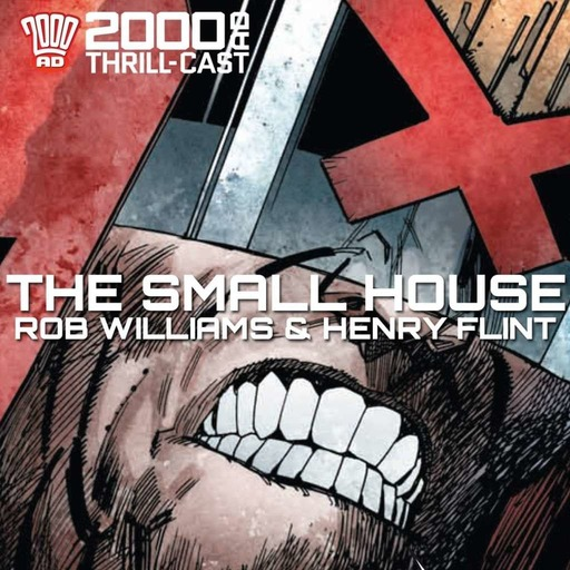 Judge Dredd: The Small House with Rob Williams and Henry Flint