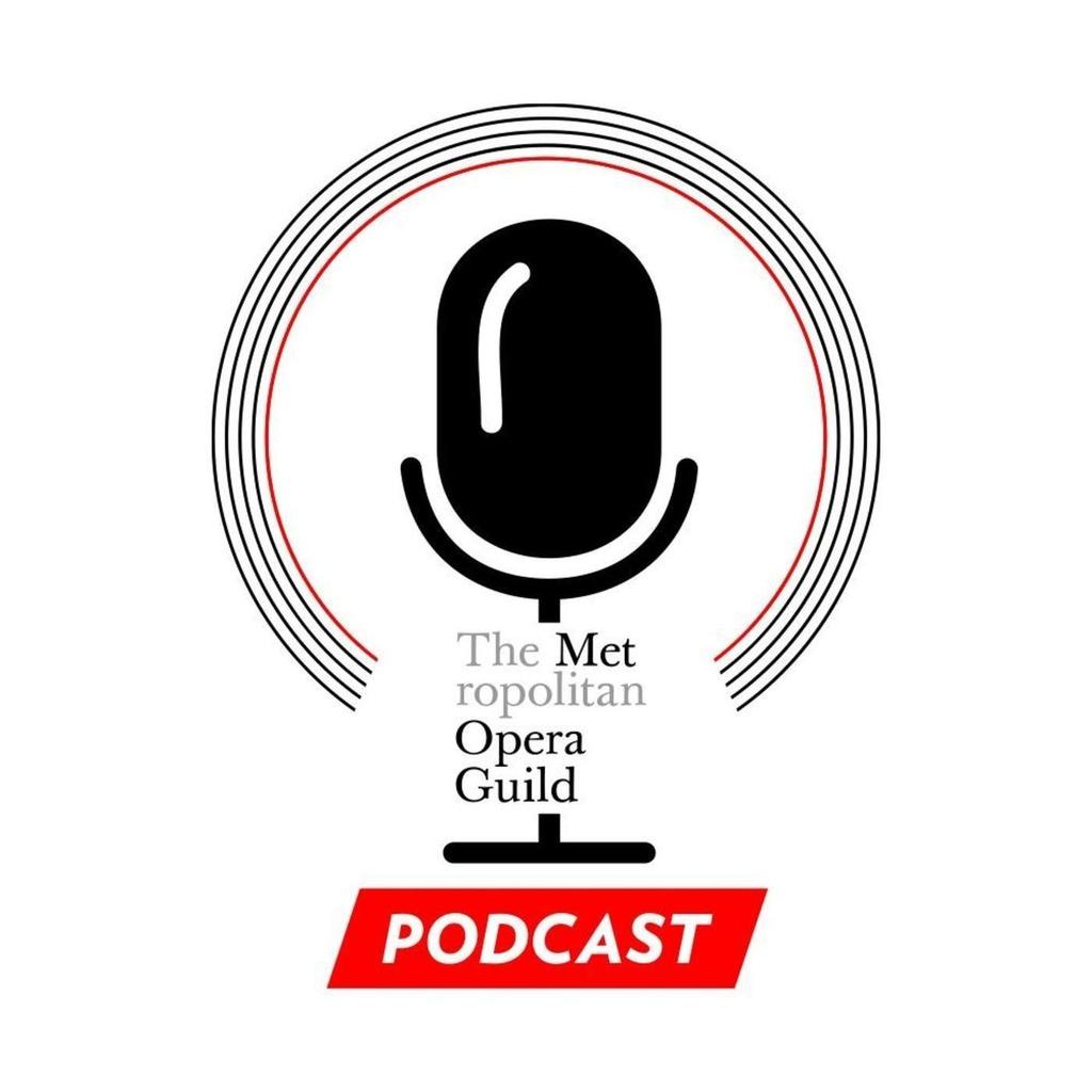 Met Opera Guild Podcast
