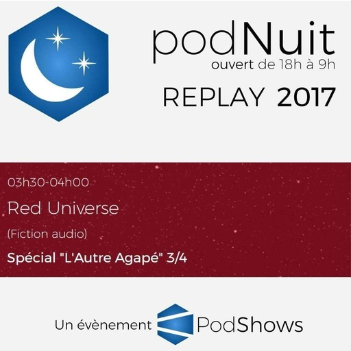 2017 - Red Universe - Partie 3 (3h30-4h)