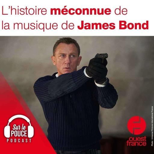 28 septembre 2021 - L'histoire méconnue de la musique de James Bond - Sur le pouce