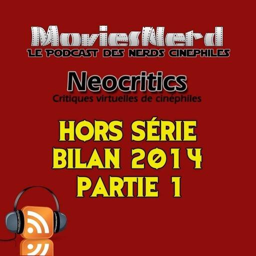 MoviesNerd Hors Série: Bilan 2014 Partie 1