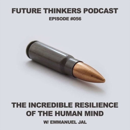 Emmanuel Jal - The Incredible Resilience of The Human Mind