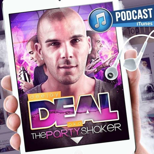 """Dj Deal Podcast - Saison 4 // Episode 4 """"Double dose"""" (May)"""