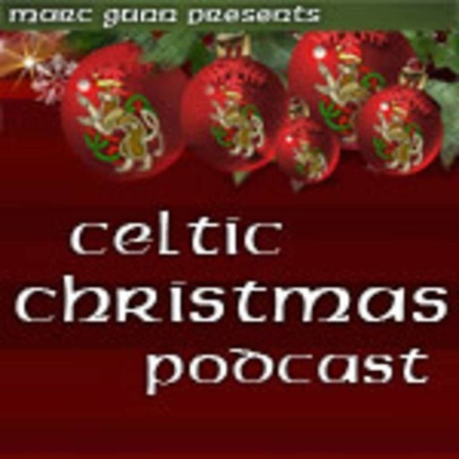 #7 Celtic Christmas Music with Cleveland Celtic Podcast -