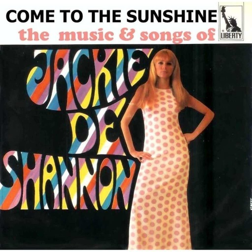 Episode 191: Come To The Sunshine 182 - Jackie DeShannon