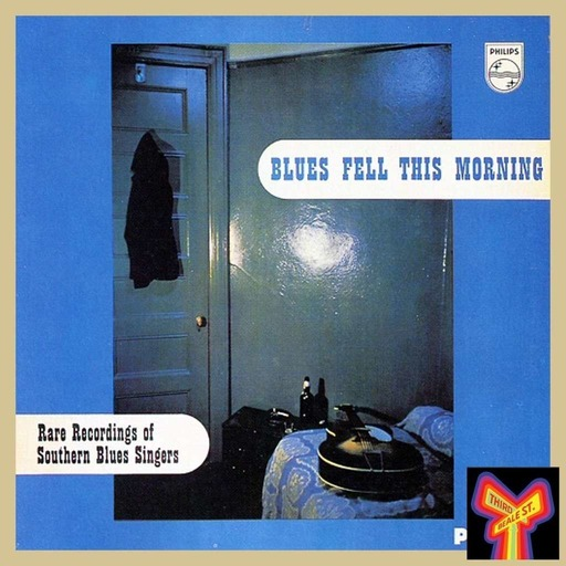 (It Was) Really! The Country Blues (That) Fell This Morning: LP Classics from the Birth of the Blues Revival (Hour 2)