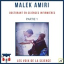 Malek Amiri - Partie 1