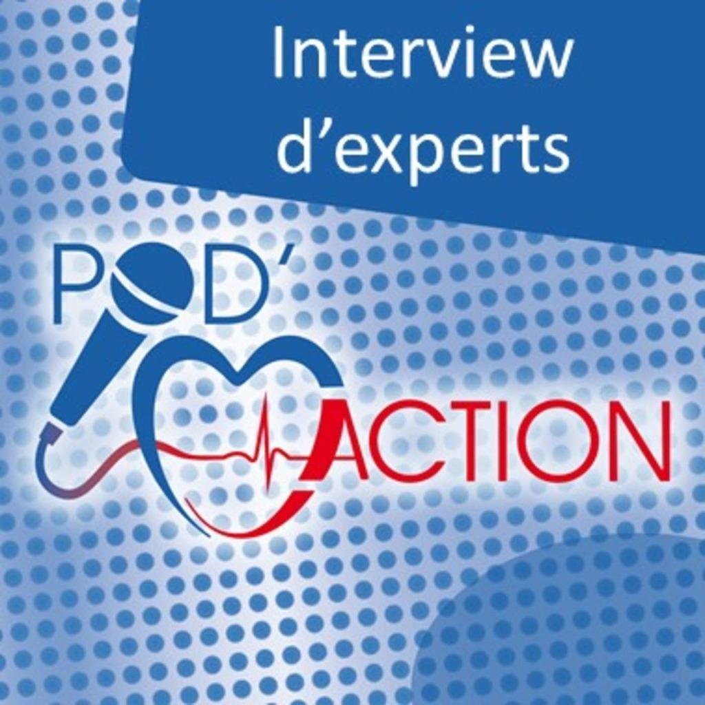 Interview d'Experts - POD'ACTION