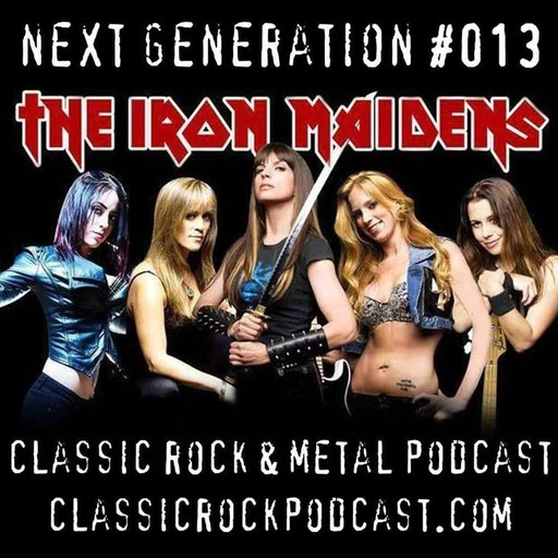 Next Generation 013 - The Iron Maidens