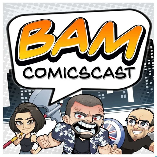 BAM Comic Book Podcast