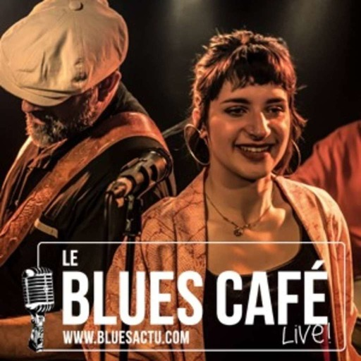 Elise and The Sugarsweets - Le Blues Café Live #128
