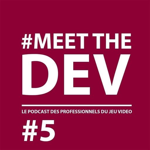 MeetTheDev#5 - Boulangerie, parité et jeu vidéo, avec Audrey Leprince