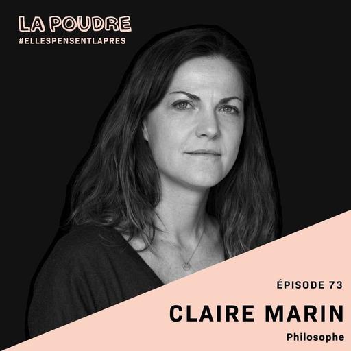 Épisode 73 - Claire Marin