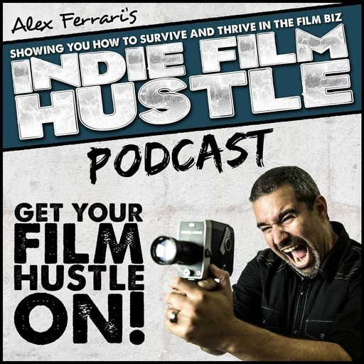 IFH 216: From Indie Films to Oscar Nominations with David Permut