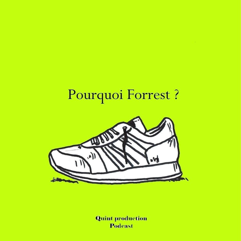Pourquoi Forrest ?