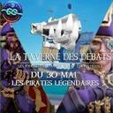 La taverne des débats du 30 mai 2020 : Les pirates légendaires