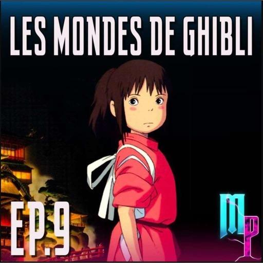 Épisode  9 - Le studio Ghibli