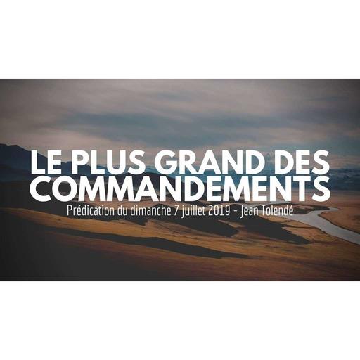 Le plus grand commandement - Jean Tolendé - 07072019.mp3
