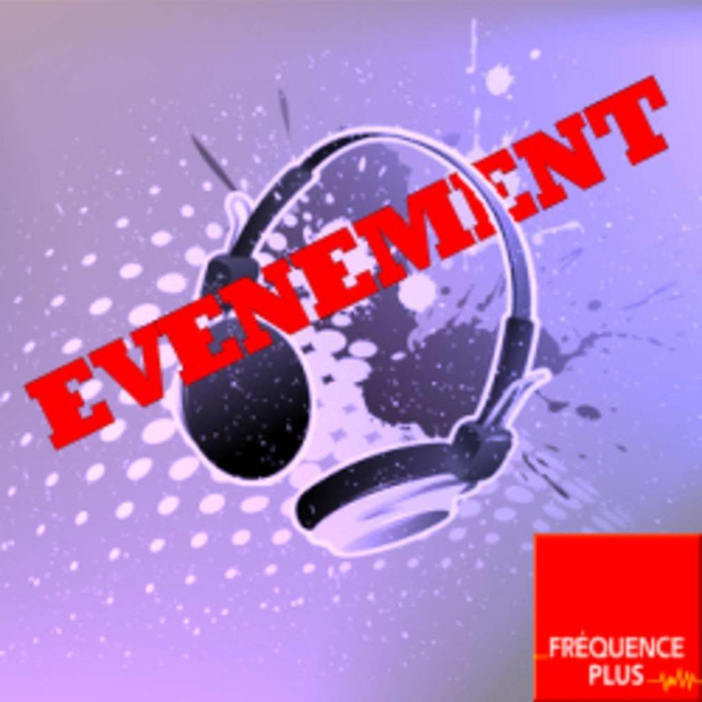 Fréquence Plus : Evènement