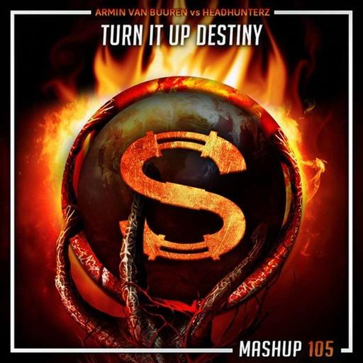 Armin Van Buuren vs Headhunterz - Turn It Up Destiny (Da Sylva mashup)
