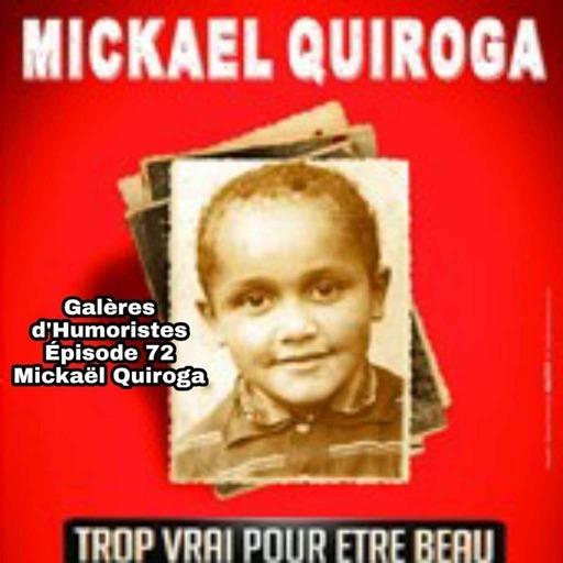 Galères d'humoristes - Mickaël Quiroga.mp3
