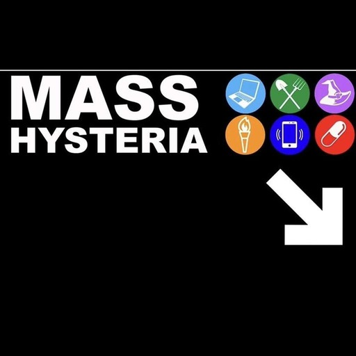 Today We Learned / Mass Hysteria
