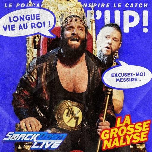 Catch'up! WWE Smackdown du 27 août 2019 — Le bon roi KO-Bert
