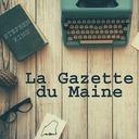 La Gazette du Maine #38 - Du 4 au 24 mai